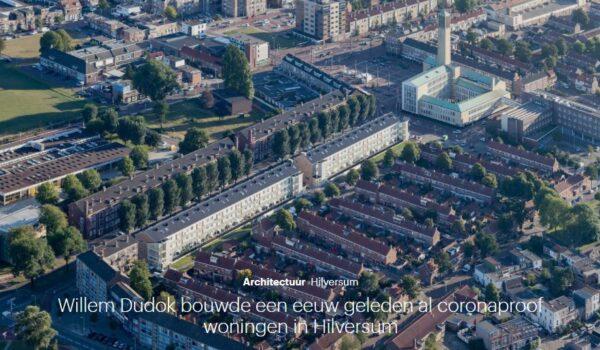 Artikel Trouw: Dudok bouwde eeuw geleden al Corona-proof in Hilversum
