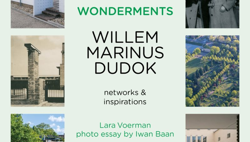 12 december: Book launch 'Wonderments – networks and inspirations W.M. Dudok'